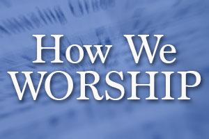 howweworship